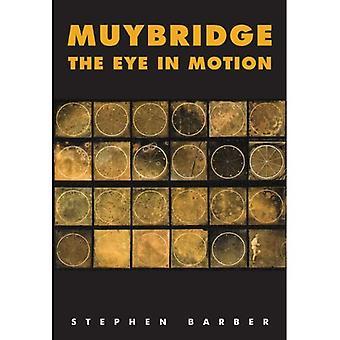 Muybridge: L'occhio in movimento: tracciare il cinema e le origini