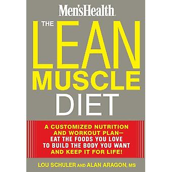 Lean Muscle Diet The (Hardcover) by Schuler Lou Aragon Alan