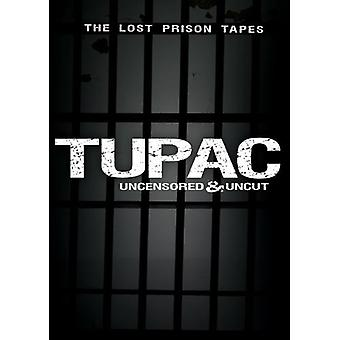 Tupac Uncensored & Uncut: The Lost Prison Tapes [DVD] USA import
