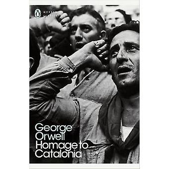 Homage to Catalonia by George Orwell - Julian Symon - Peter Davison -
