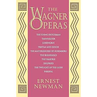 The Wagner Operas by Ernest Newman - 9780691027166 Book