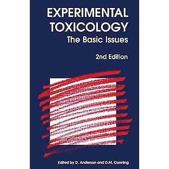 Experimental Toxicology - The Basic Issues (2nd New edition) by Diana