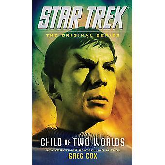 Kind van twee werelden door Greg Cox - 9781476783253 boek