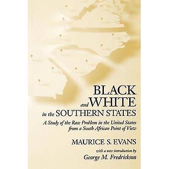 Noir et blanc dans les États du Sud - une étude sur le problème de la course, j'ai