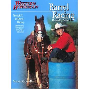 Barrel Racing 101 - A Complete Program for Horse and Rider by Marlene