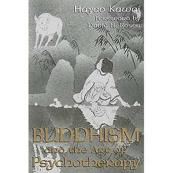 Buddhism and the Art of Psychotherapy by Hayao Kawai - 9781603440530