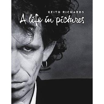 Keith Richards - A Life in Pictures - 9781780384399 Book