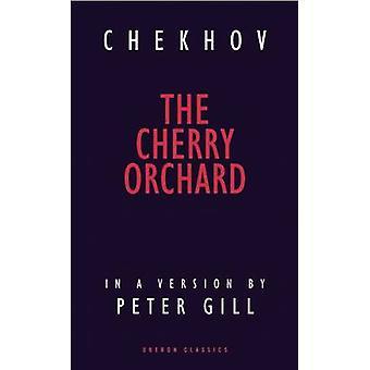 Der Kirschgarten von Peter Gill - Anton Chekhov - 9781783190423 Buch