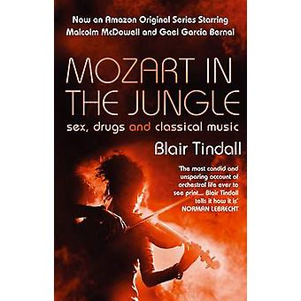 Mozart in the Jungle - Sex - Drugs and Classical Music (Main) by Blair
