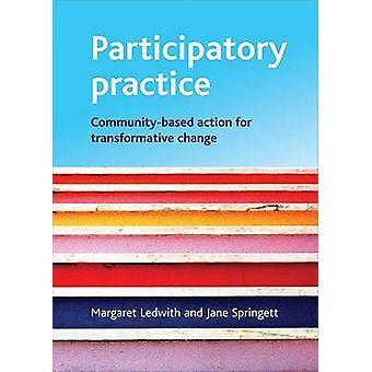 Partizipatorische Praxis - Community-basierte Aktion für Transformative Cha