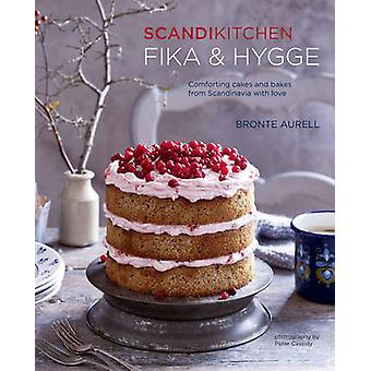 Scandikitchen - Fika and Hygge - Comforting Cakes and Bakes from Scandi