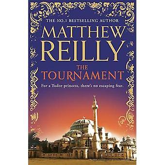 Le tournoi par Matthew Reilly - livre 9781409147183