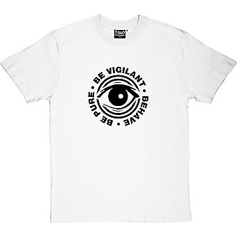 Be Pure, Be Vigilant, Behave Men's T-Shirt