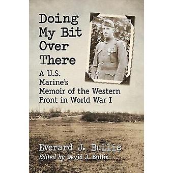 Tue mein Bit drüben - ein US-Marine Abhandlung von der Westfront
