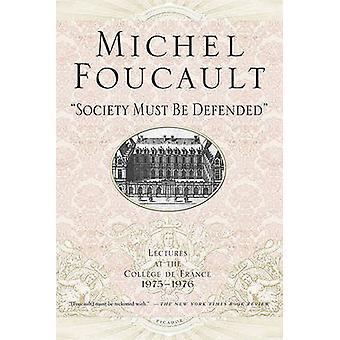 Samenleving moet worden verdedigd - lezingen op de Collaege De France - 1975-7