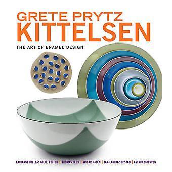 Grete Prytz Kittelsen - The Art of Enamel Design by Karianne Bjellas G