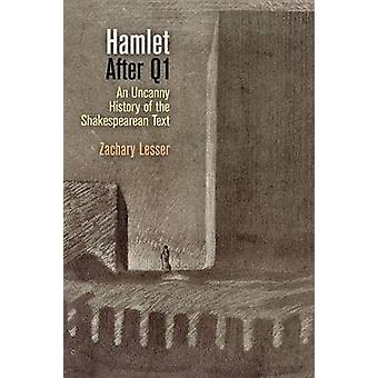 -Hamlet - After Q1 - An Uncanny History of the Shakespearean Text by Za