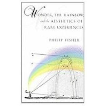 Maravilha - arco - íris e a estética das experiências raras por Phil