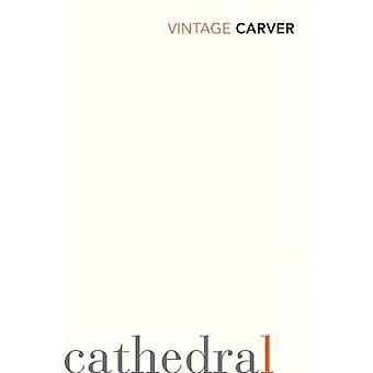 Cathedral (Vintage Classics)