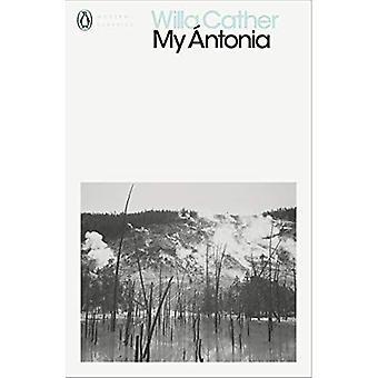 Mon Antonia (Penguin Modern Classics)