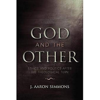 Gud og den andre: etikk og politikk etter teologiske tur