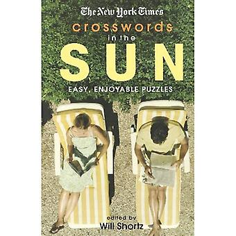 The New York Times Crosswords in the Sun: Easy, Enjoyable Puzzles