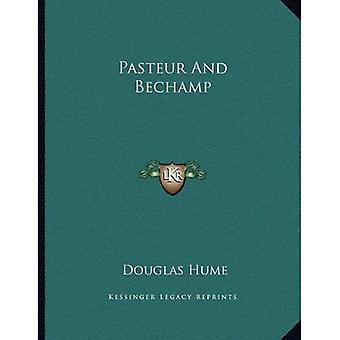 Pasteur e Bechamp