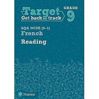Target Grade 9 Reading AQA GCSE (9-1) French Workbook
