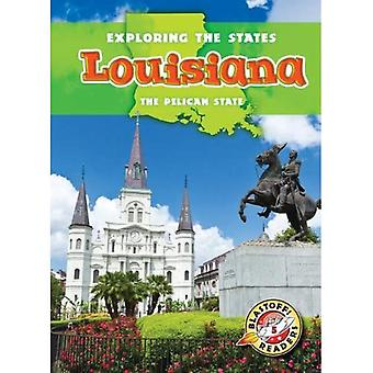 Louisiana: The Pelican State (Exploring the States)