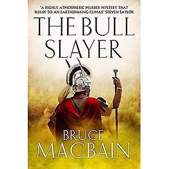 The Bull Slayer (Roman Games)