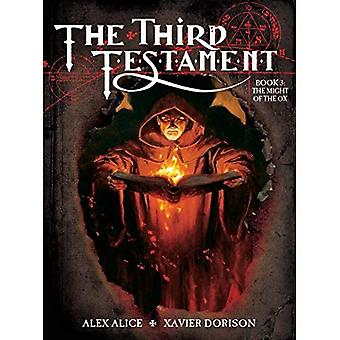 The Third Testament Book III -  The Might of an Ox