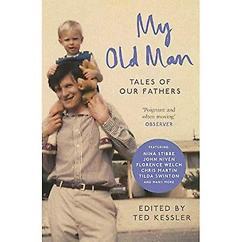 Mijn oude Man: Tales of Our Fathers