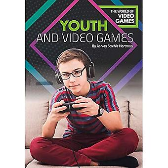 Youth and Video Games (World of Video Games)