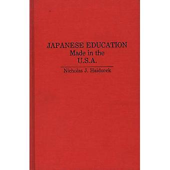 Éducation japonaise faite aux États-Unis par Haiducek & J. Nicholas