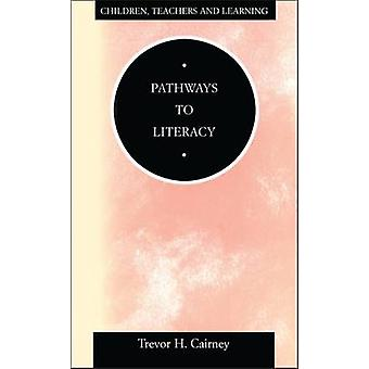 Pathways to Literacy by Caimey & Trevor H.