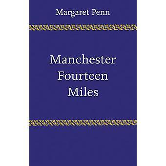 マンチェスター ペンによって 14 マイル ・ マーガレット
