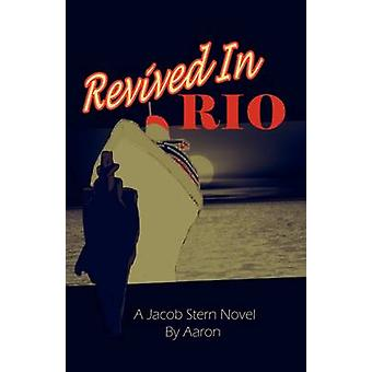 Relancé à Rio par Aaron
