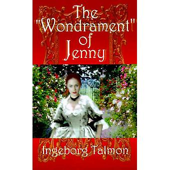 The Wondrament of Jenny by Talmon & Ingeborg