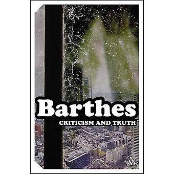 Kritik und Wahrheit von & Roland Barthes