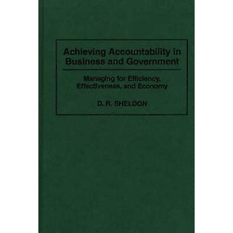 Verantwortung in Wirtschaft und Verwaltung der Regierung für Effizienz, Effektivität und Wirtschaftlichkeit von Sheldon & Debra zu erreichen