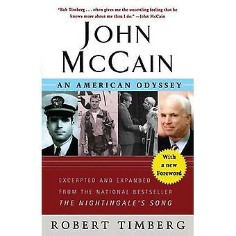 John McCain An American Odyssey by Timberg & Robert