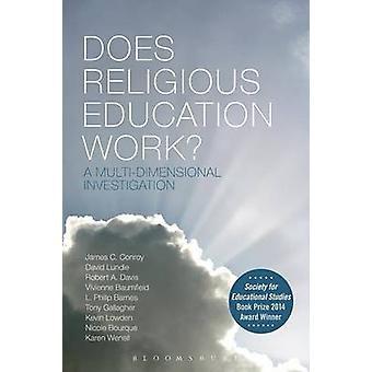 Does Religious Education Work by James C