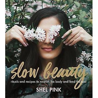 Slow Beauty C - 9780762462568 Book