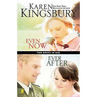 Even Now - WITH Ever After (Limited ed) by Karen Kingsbury - 978031061