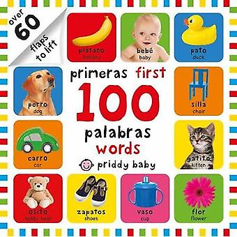 First 100 Lift-The-Flap Bilingual First Words by Roger Priddy - 97803