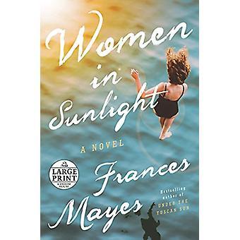 Women in Sunlight by Frances Mayes - 9780525590040 Book