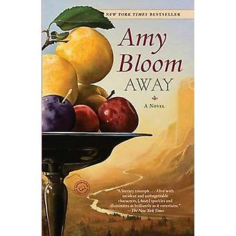 Away by Amy Bloom - 9780812977790 Book