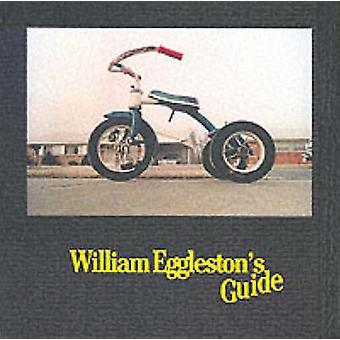 William Eggleston's Guide (Facsimile edition) by William Eggleston -