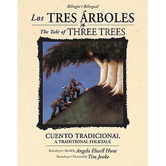 Los Tres Arboles / The Tale of Three Trees (Bilingue / Bilingual) - Un