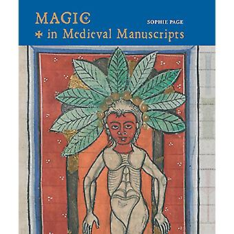 Magic in Medieval Manuscripts by Sophie Page - 9781487502942 Book